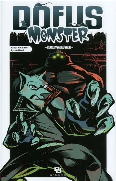 Dofus Monster T10 : Sphincter Cell (0), manga chez Ankama de Fako, Faouz.b, CyclöpHead