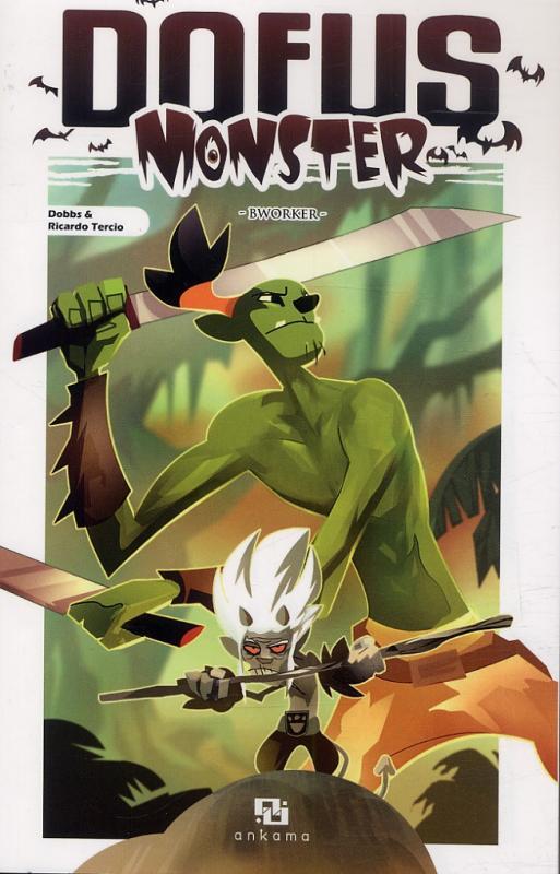Dofus Monster T11 : Bworker (0), manga chez Ankama de Dobbs, Tercio