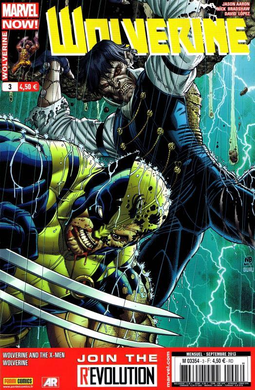 Wolverine (revue) – Revue V 4, T3 : Joies et déconvenues (0), comics chez Panini Comics de Cornell, Aaron, Lee, Davis, Lopez, Wong, Yeung, Bradshaw, Hollingsworth, Hollowell, Martin, Campbell
