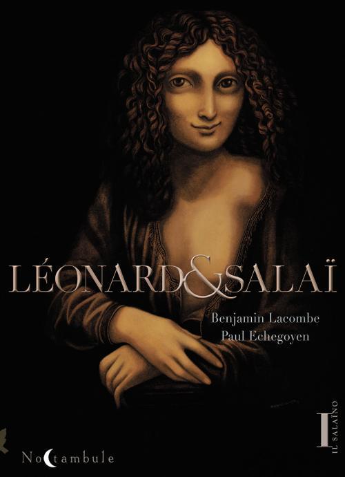 Léonard & Salaï T1 : Il Salaïno (0), bd chez Soleil de Echegoyen, Lacombe