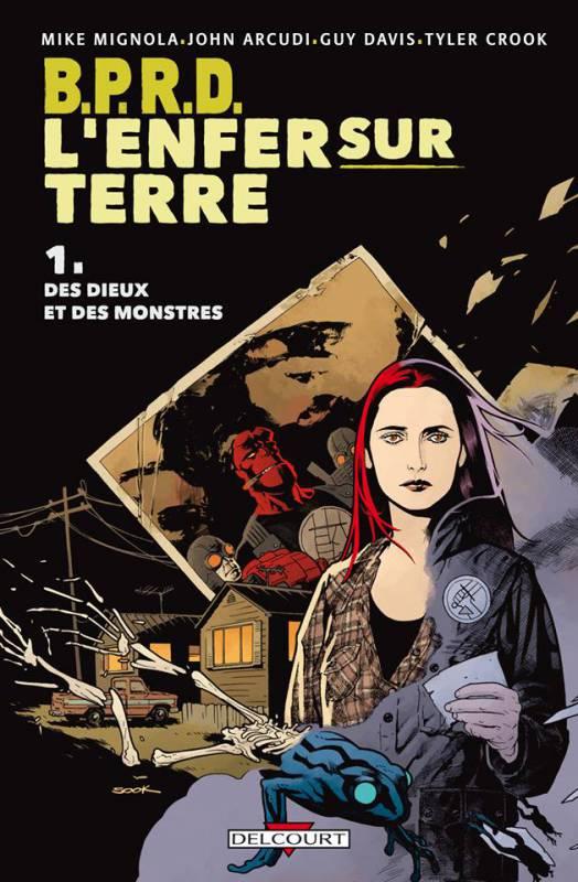 B.P.R.D. - L'enfer sur Terre T1 : Dieux et monstres (0), comics chez Delcourt de Arcudi, Mignola, Davis, Crook, Stewart, Sook