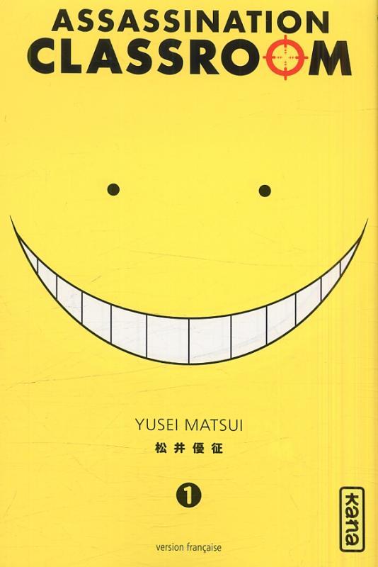 Assassination classroom T1, manga chez Kana de Yusei