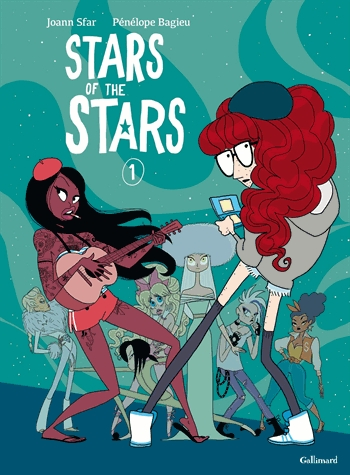 Stars of the Stars T1, bd chez Gallimard de Sfar, Bagieu, Drac