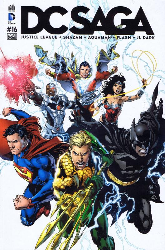 DC Saga T16, comics chez Urban Comics de Manapul, Buccellato, Johns, Lemire, Frank, Garbett, Purcell, Pelletier, Kesel, Prado, Smith, Hanna, Reis, Wong, Janin, Thibert, Anderson, Arreola, Reis, Pantazis