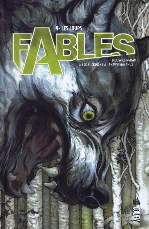 Fables – Hardcover, T9 : Les loups (0), comics chez Urban Comics de Willingham, Buckingham, McManus, Vozzo, Loughridge, Jean
