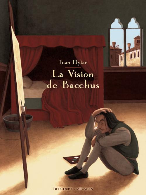 La Vision de Bacchus, bd chez Delcourt de Dytar