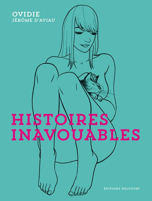 Histoires inavouables, bd chez Delcourt de Ovidie, d' Aviau