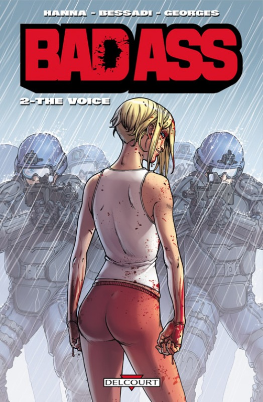 Bad Ass T2 : The Voice (0), comics chez Delcourt de Hanna, Bessadi, Georges