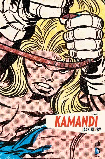 Kamandi T1, comics chez Urban Comics de Kirby