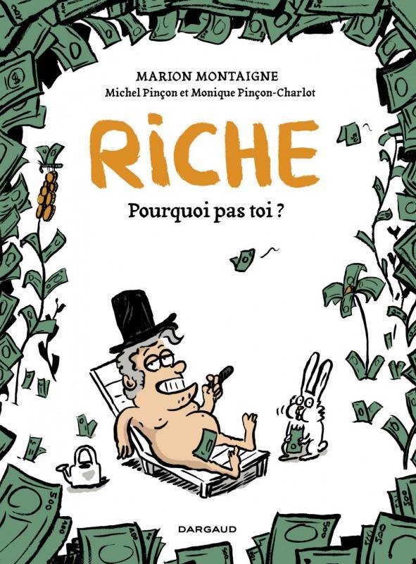 Riche, pourquoi pas toi ?, bd chez Dargaud de Montaigne