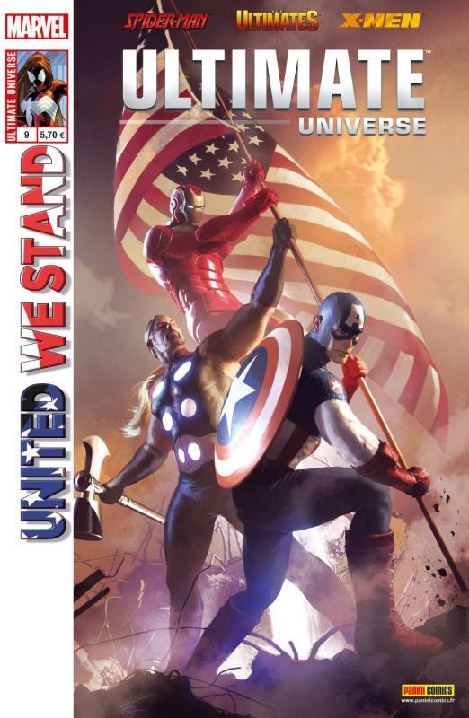 Ultimate Universe T9 : Unis, nous vaincrons (2/2) (0), comics chez Panini Comics de Wood, Humphries, Bendis, Padilla, Barbieri, Ross, Larraz, Marquez, Milla, Gracia, Ponsor, Komarck