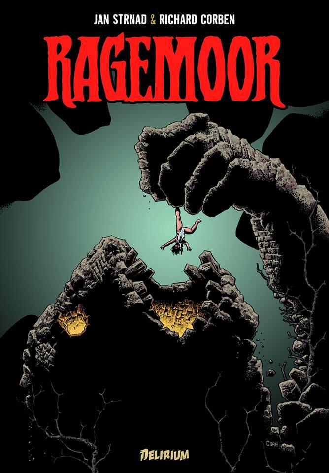 Ragemoor, comics chez Délirium de Strnad, Corben