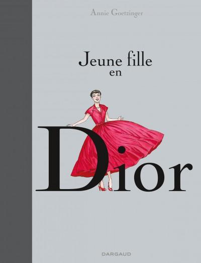 Jeune fille en Dior, bd chez Dargaud de Goetzinger
