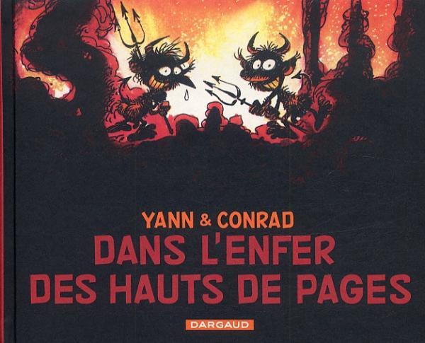 Dans l'enfer des hauts de page, bd chez Dargaud de Yann, Conrad