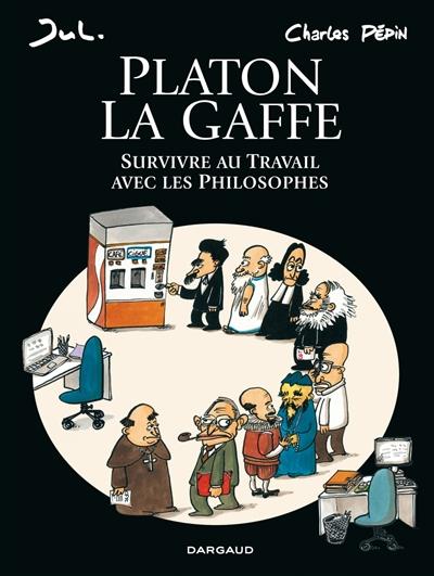 Platon La Gaffe, bd chez Dargaud de Pépin, Jul