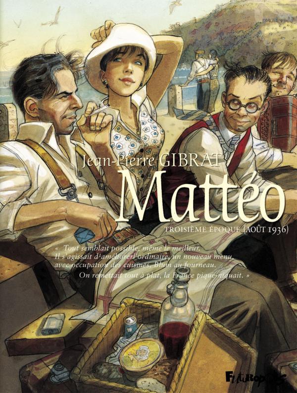 Mattéo T3 : Troisième époque : août 1936 (0), bd chez Futuropolis de Gibrat