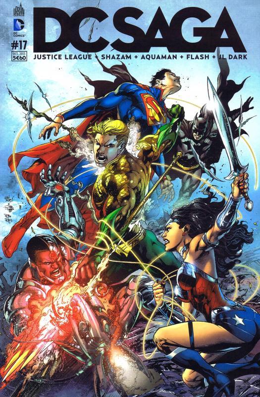 DC Saga T17, comics chez Urban Comics de Manapul, Lemire, Buccellato, Johns, Winn, Reis, Pelletier, Drujuniu, To, Janin, Frank, Prado, Parsons, Anderson, Leigh, Herring, Reis, Arreola