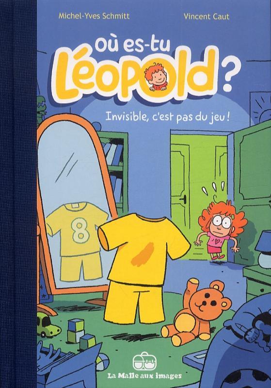 Où es-tu Léopold ? : Invisible, c'est pas du jeu ! (0), bd chez La boîte à bulles de Schmitt, Caut