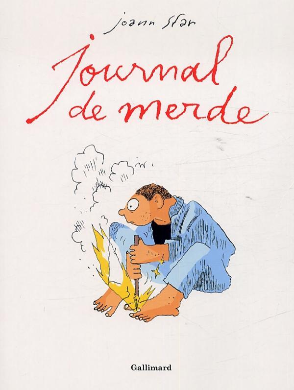 Journal de merde, bd chez Gallimard de Sfar