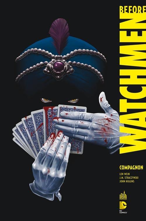 Before Watchmen T2 : Compagnon (0), comics chez Urban Comics de Straczynski, Wein, Higgins, Rude, Risso, Mulvihill, Whitmore