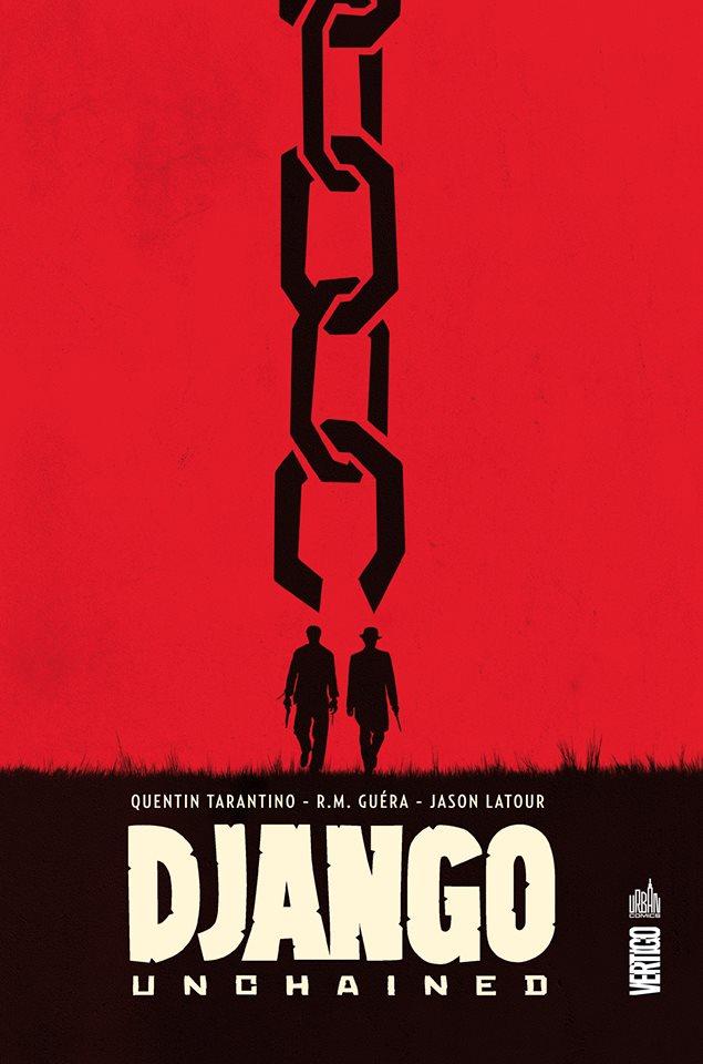 Django Unchained, comics chez Urban Comics de Hudlin, Tarantino, R.M. Guéra, Zezelj, Latour, Cowan, Brusco, Villarubia