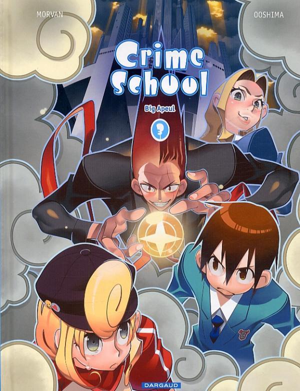 Crime school T3 : Big Apeul (0), bd chez Dargaud de Morvan, Ooshima