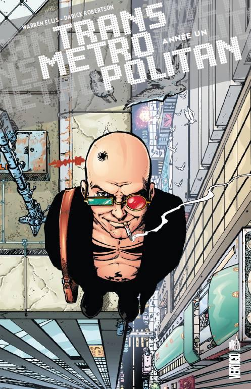 Transmetropolitan T1 : Année Un (0), comics chez Urban Comics de Ellis, Robertson, Eyring, Ramos, Quitely, Darrow