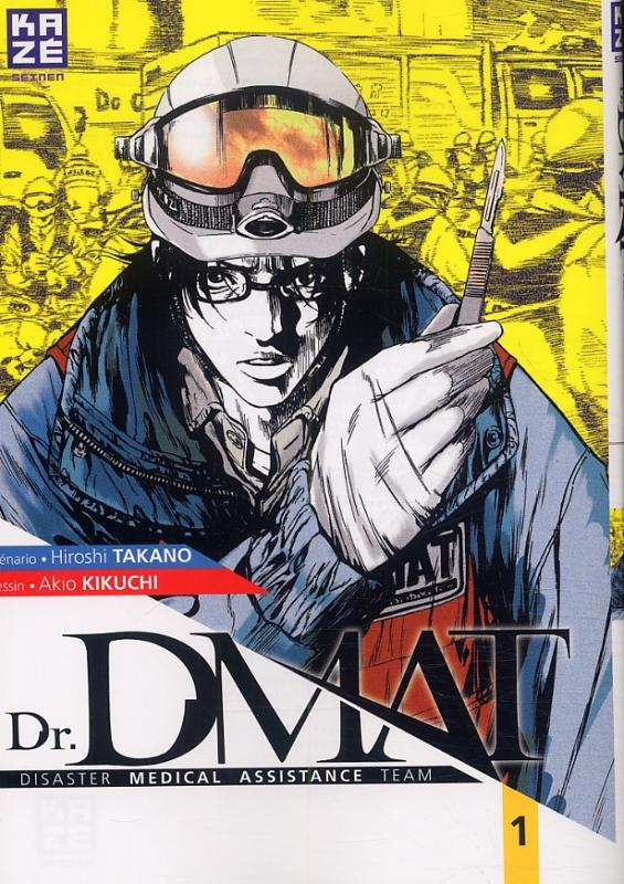 Dr. DMAT T1, manga chez Kazé manga de Takano, Kikuchi