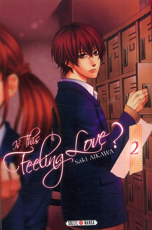 Is this feeling love ? T2, manga chez Soleil de Aikawa