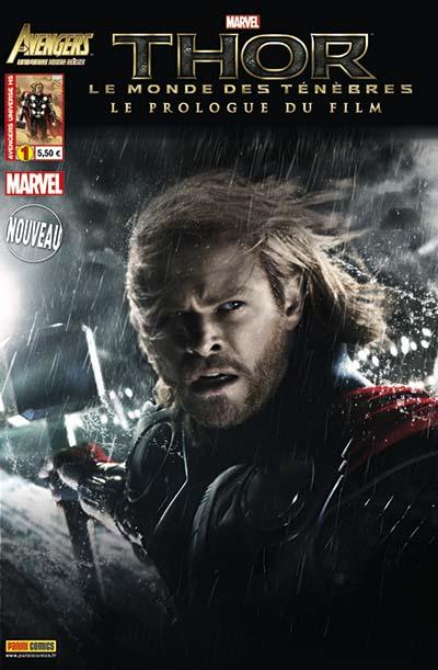 Avengers Universe (revue V1) – Hors série, T1 : Thor le monde des ténèbres (0), comics chez Panini Comics de Gage, Kyle, Yost, Lim, Medina, Eaton, Overdrive Studios