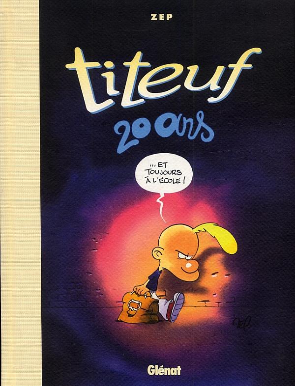 Titeuf : 20 ans (0), bd chez Glénat de Zep
