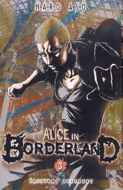 Alice in borderland T3, manga chez Delcourt de Haro