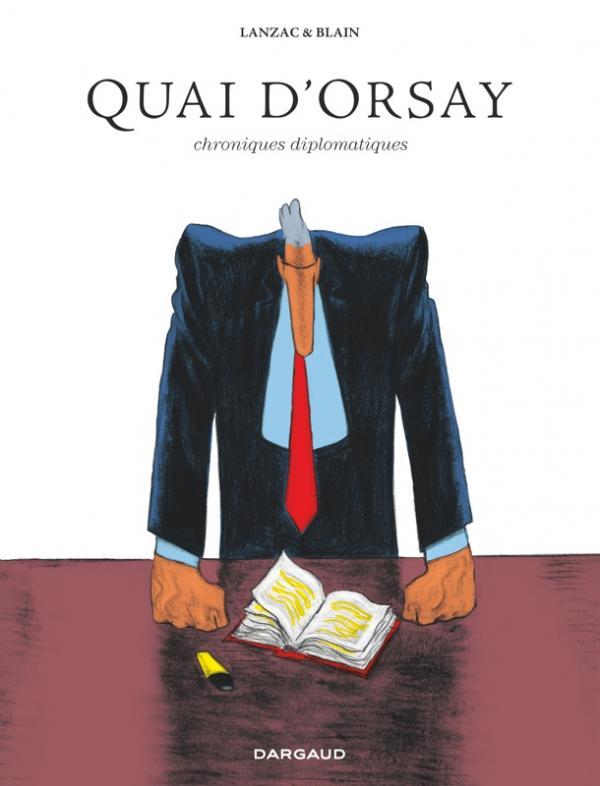 Quai d'orsay, bd chez Dargaud de Lanzac, Blain, Sapin