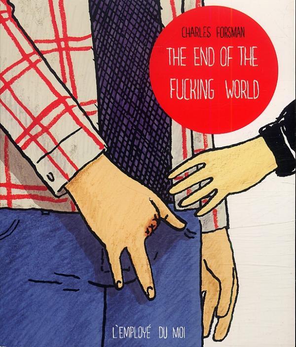 The end of the fucking world, comics chez L'employé du moi de Forsman