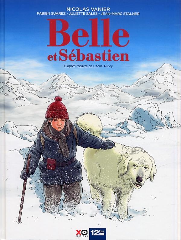 Belle et Sébastien, bd chez Xo/12bis de Vanier, Stalner