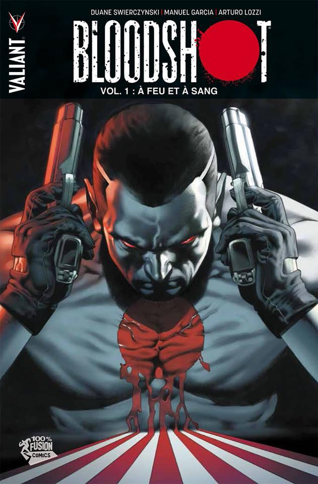 Bloodshot – édition librairie, T1 : A feu et à sang (0), comics chez Panini Comics de Swierczynski, Lozzi, Garcia, Baumann, Gaudiano, Hannin