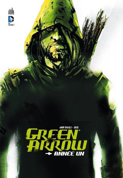 Green Arrow : Année Un (0), comics chez Urban Comics de Diggle, Jock, Baron