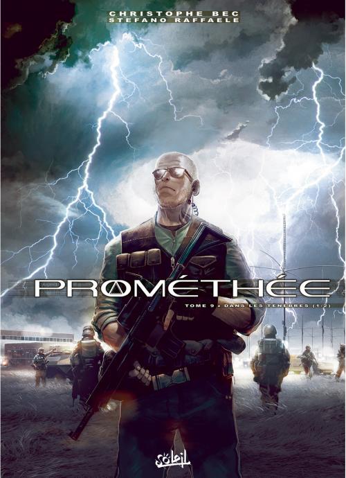 Prométhée – cycle 1, T9 : Dans les ténèbres - 1ère partie (0), bd chez Soleil de Bec, Raffaele, Digikore studio