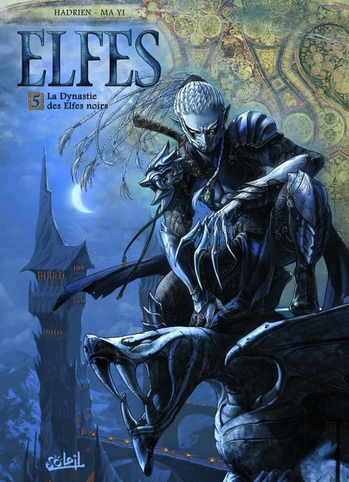 Elfes – cycle Les elfes noirs, T5 : La dynastie des elfes noirs (0), bd chez Soleil de Hadrien, Ma yi