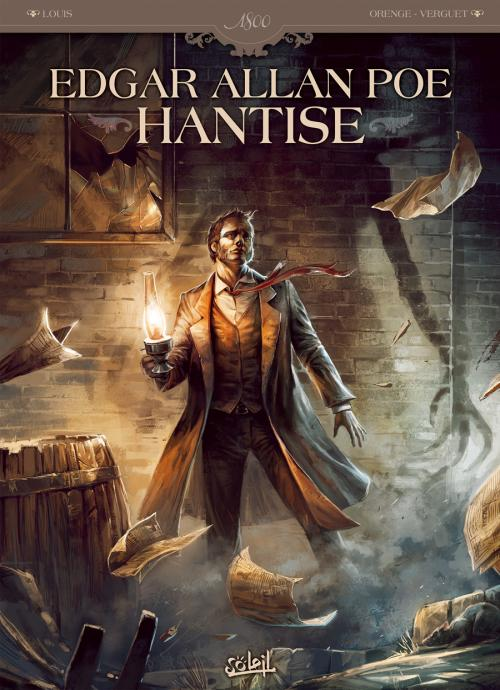 Edgar Allan Poe : Hantise (0), bd chez Soleil de Louis, Orenge, Verguet, Daviet, Krysinski