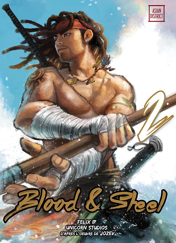 Blood & steel  T2, manga chez Kotoji de Ip, Jozev, Unicorn studios, Lee