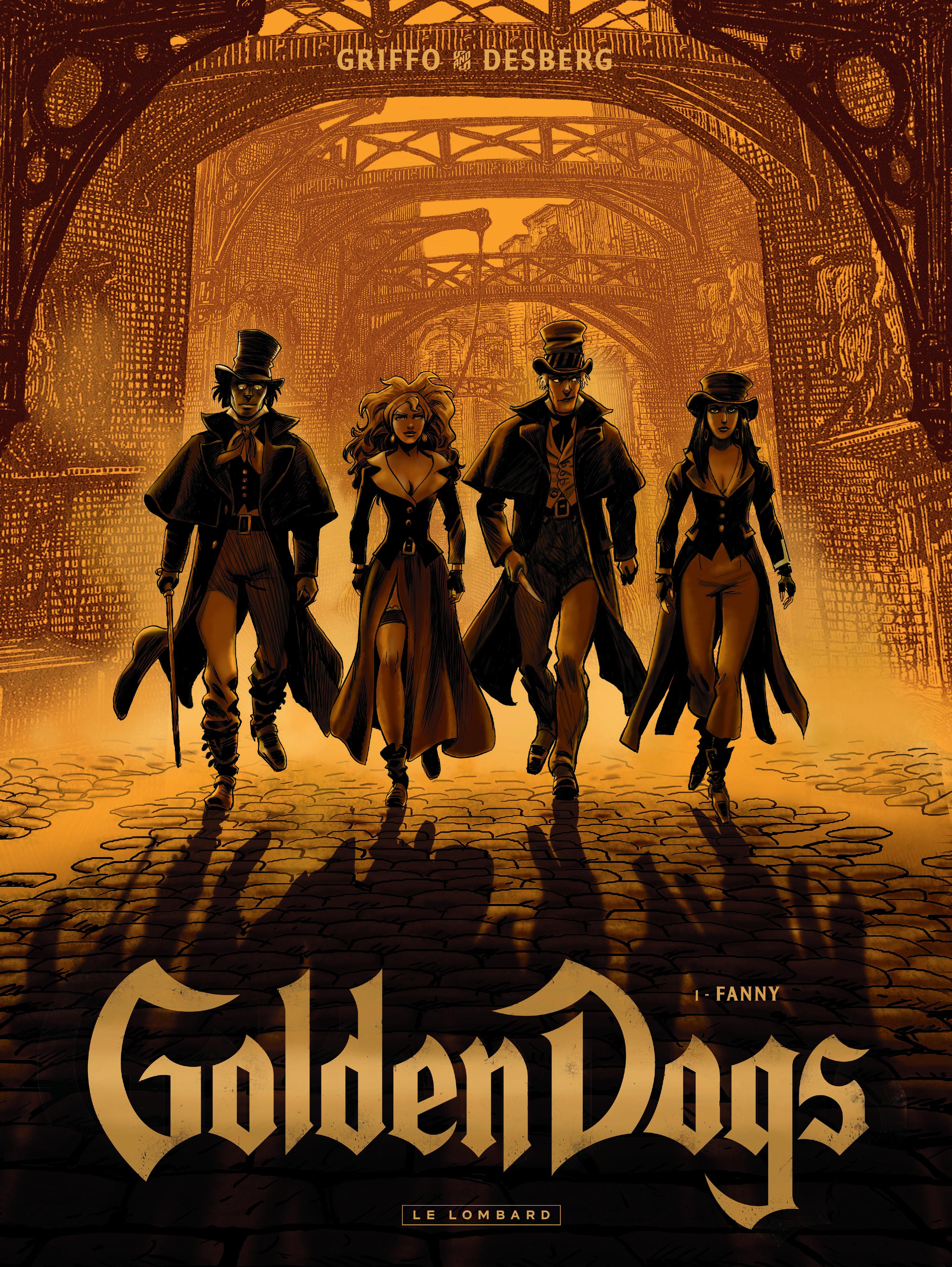 Golden dogs T1 : Fanny (0), bd chez Le Lombard de Desberg, Griffo