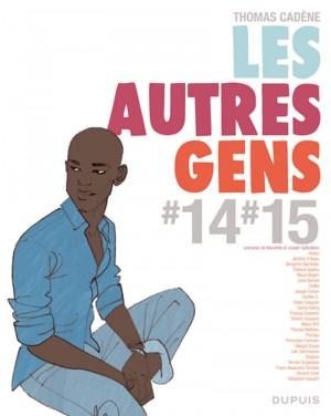 Les Autres Gens T10 : Tomes 14-15 (0), bd chez Dupuis de Cadène, Collectif
