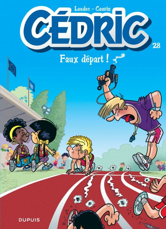 Cédric T28 : Faux départ (0), bd chez Dupuis de Cauvin, Laudec, Léonardo