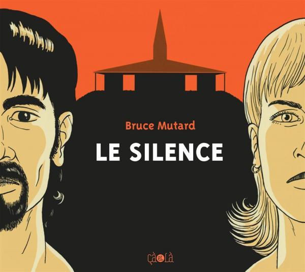 Le silence, comics chez Çà et là de Mutard