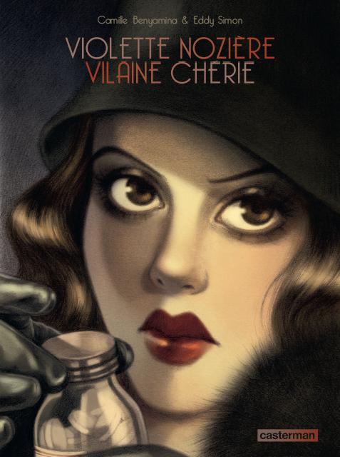 Violette Nozière, bd chez Casterman de Simon, Benyamina