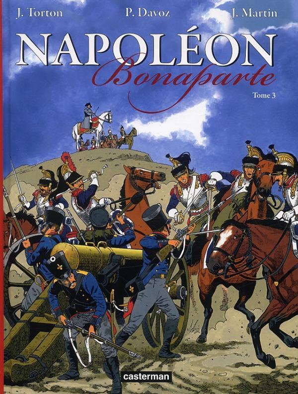 Napoléon Bonaparte T3 : 1799-1811 (0), bd chez Casterman de Torton, Davoz