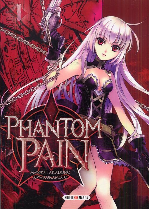 Phantom pain  T1, manga chez Soleil de Takadono, Kuramoto