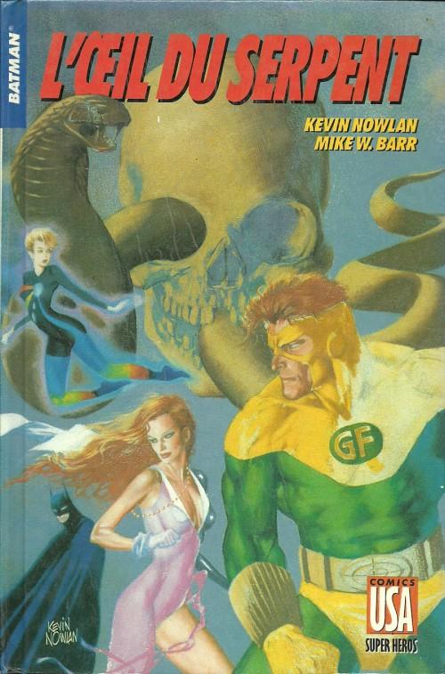 Batman - L'œil du serpent, comics chez Glénat de Barr, Nowlan