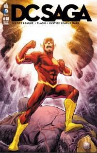 DC Saga T18, comics chez Urban Comics de Johns, Lemire, Buccellato, Manapul, Fawkes, Nolan, Prado, Parsons, Reis, Drujiniu, Janin, Oclairalbert, Pelletier, Reis, Eyring, Cox